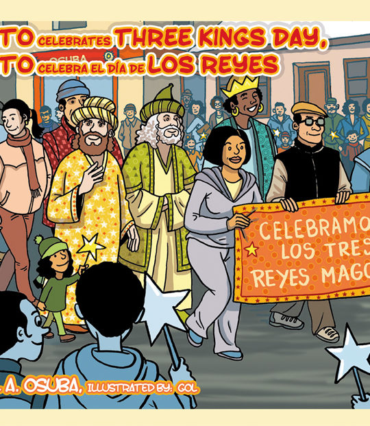Cover - LUISITO CELEBRATES THREE KINGS DAY, LUISITO CELEBRA EL DIA DE LOS REYES, RAFAEL OSUBA