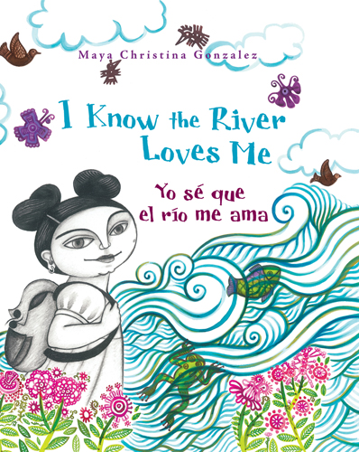 I Know the River Loves Me / Yo sé que el río me ama