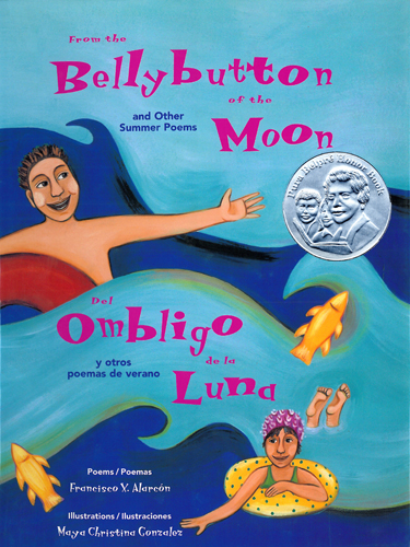 From the Bellybutton of the Moon and Other Summer Poems , Del ombligo de la luna y otros poemas de verano