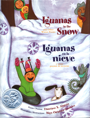Iguanas in the Snow and Other Winter Poems , Iguanas en la nieve y otros poemas de invierno